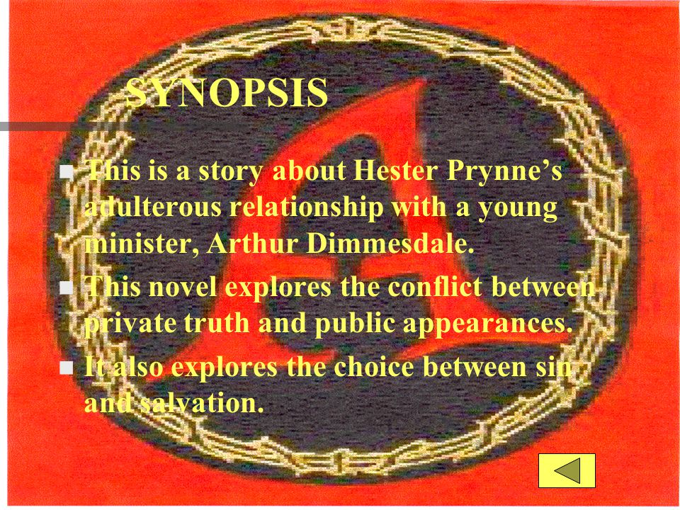 The rhetorical/literary hawthorne uses to develop the character hester Prynne are.... help!!!?