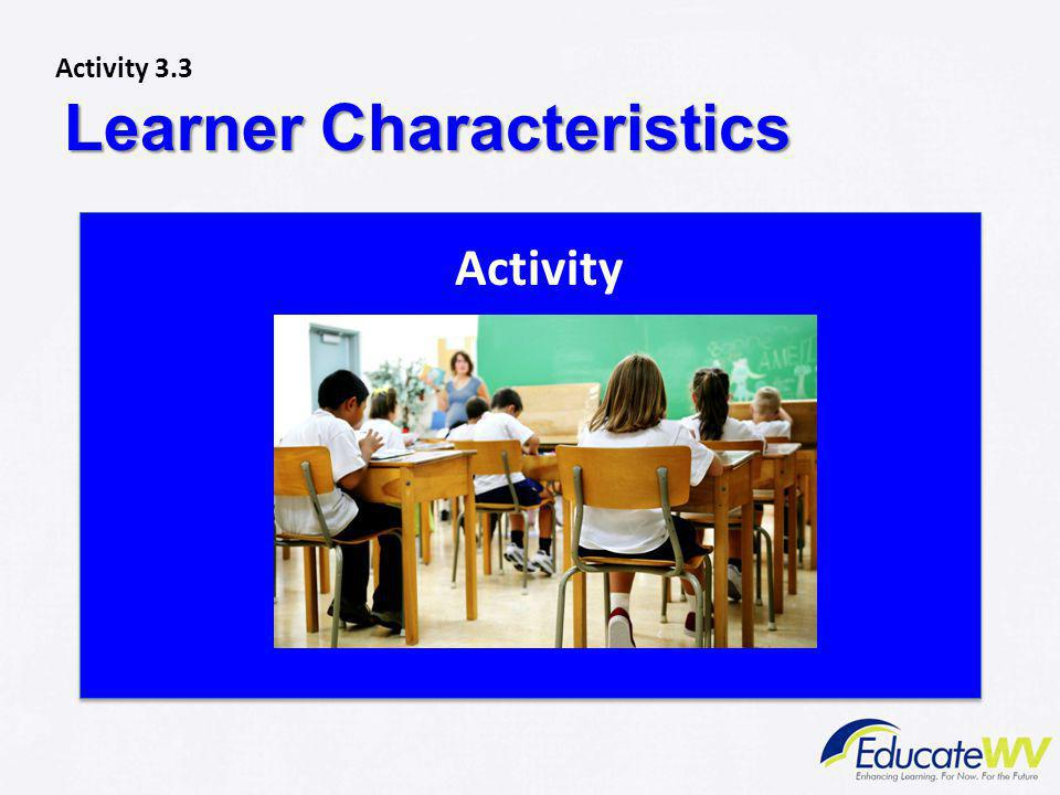 Activ Learner Characteristics Activity Activity 3.3