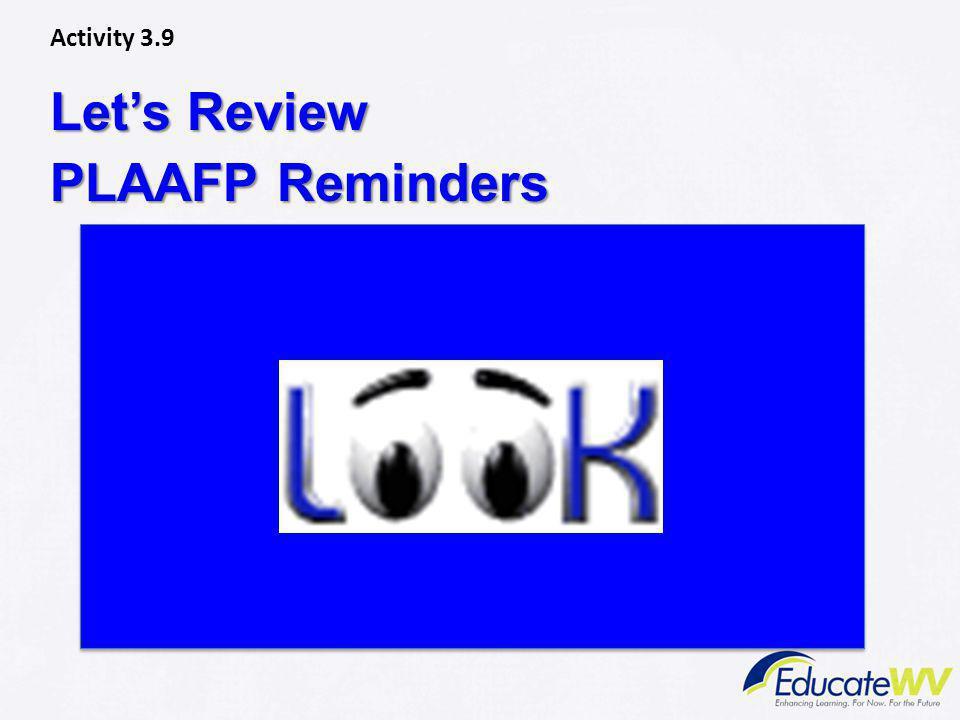 Let's Review PLAAFP Reminders Activity 3.9