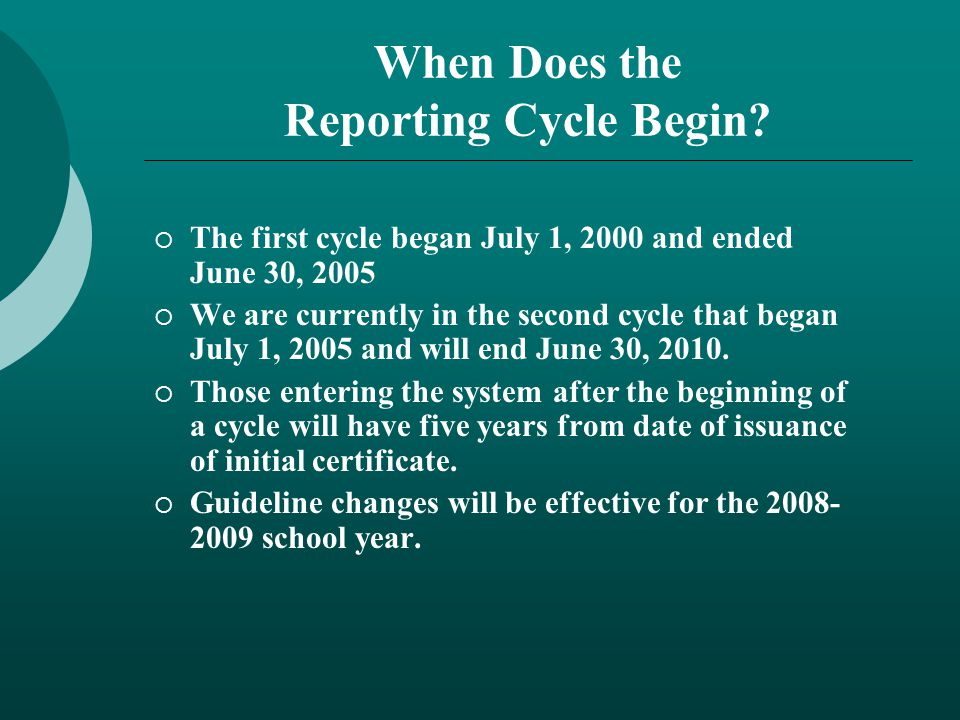 When Does the Reporting Cycle Begin.
