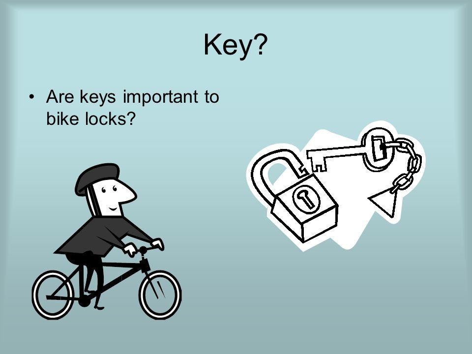 Key Are keys important to bike locks