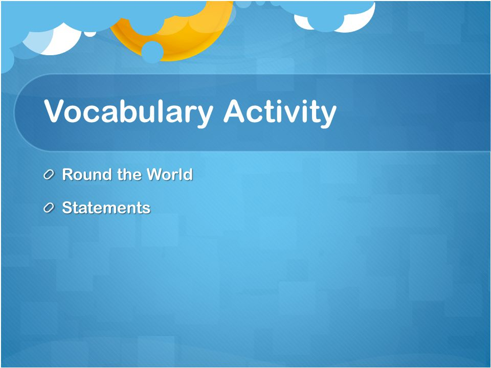 Vocabulary Activity Round the World Statements