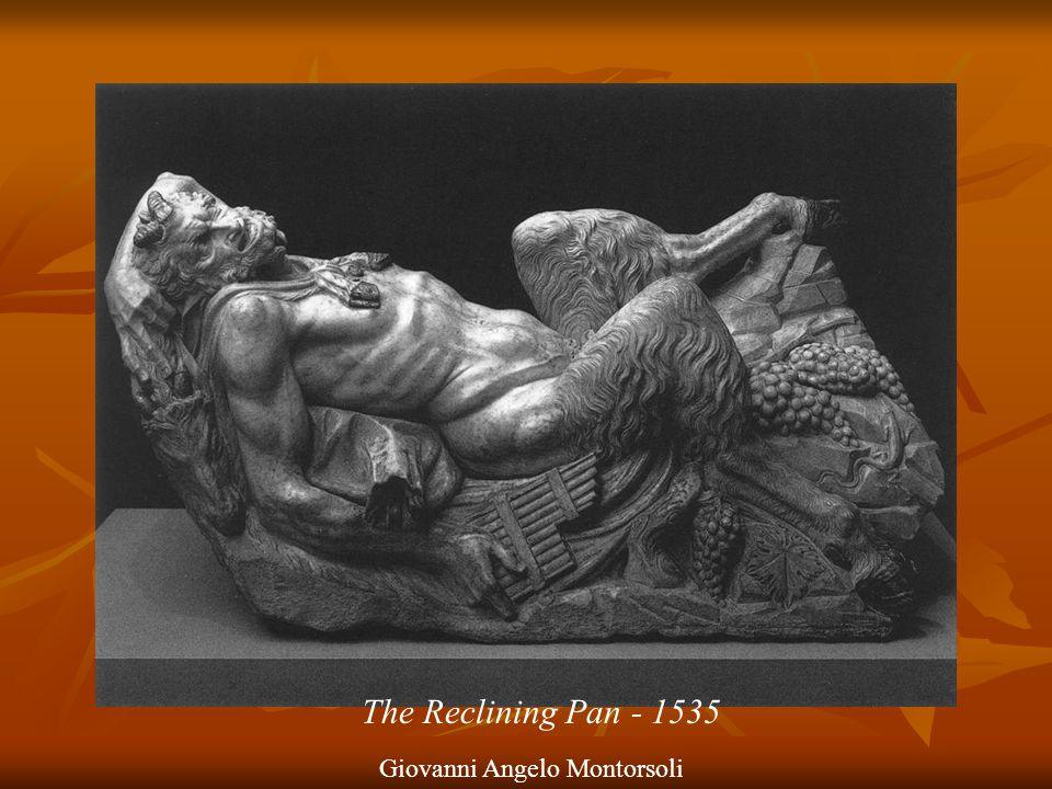 The Reclining Pan - 1535 Giovanni Angelo Montorsoli