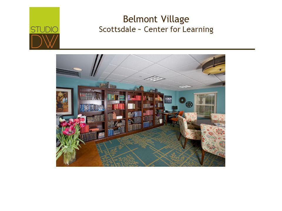 Belmont Village Scottsdale ~ Center for Learning
