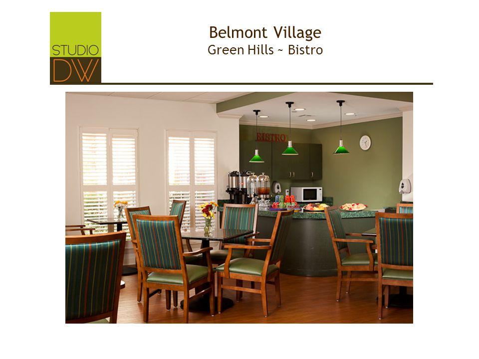Belmont Village Green Hills ~ Bistro