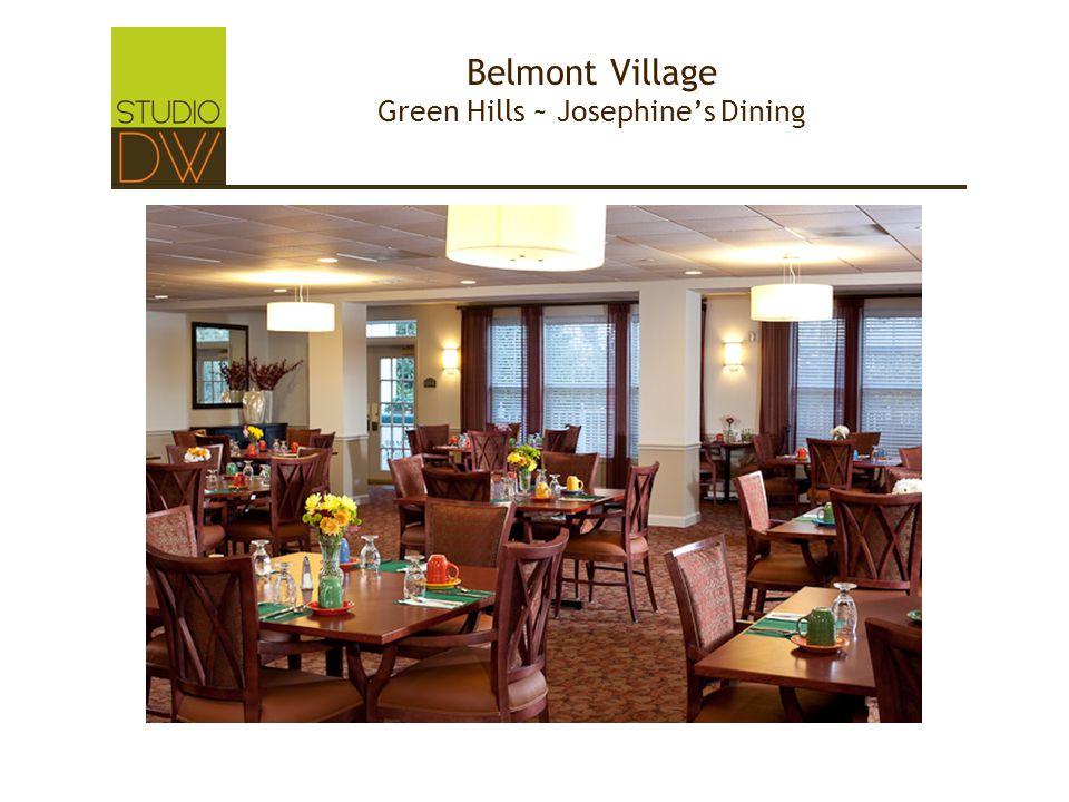 Belmont Village Green Hills ~ Josephine's Dining