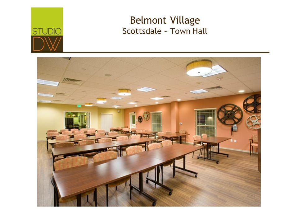 Belmont Village Scottsdale ~ Town Hall