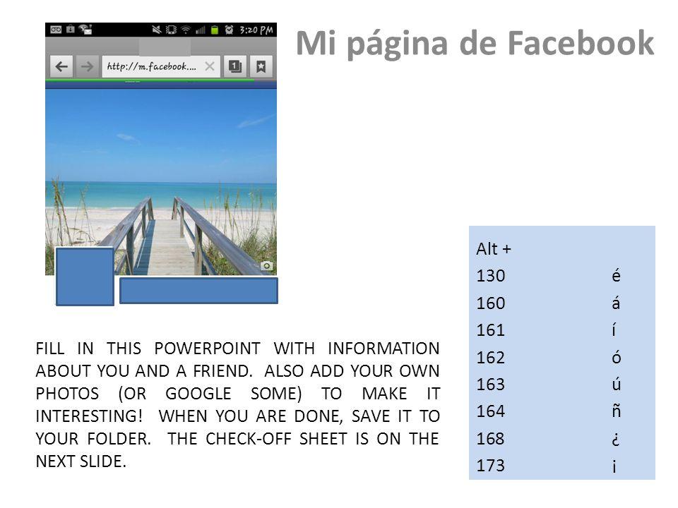 Facebook en español Teacher Name: Mrs.