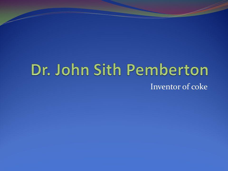Inventor of coke