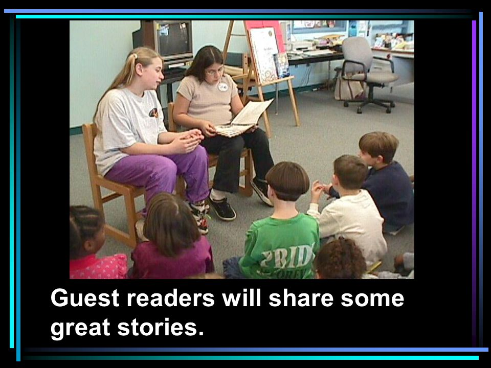 Guest readers will share some great stories.
