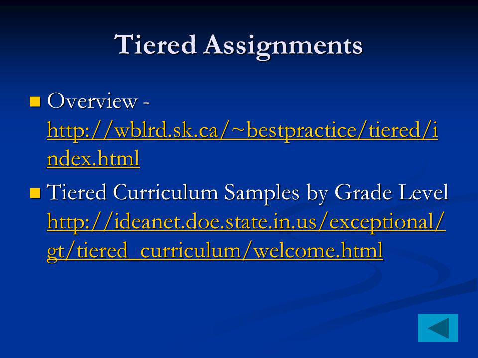 Tiered Assignments Overview -   ndex.html Overview -   ndex.html   ndex.html   ndex.html Tiered Curriculum Samples by Grade Level   gt/tiered_curriculum/welcome.html Tiered Curriculum Samples by Grade Level   gt/tiered_curriculum/welcome.html   gt/tiered_curriculum/welcome.html   gt/tiered_curriculum/welcome.html