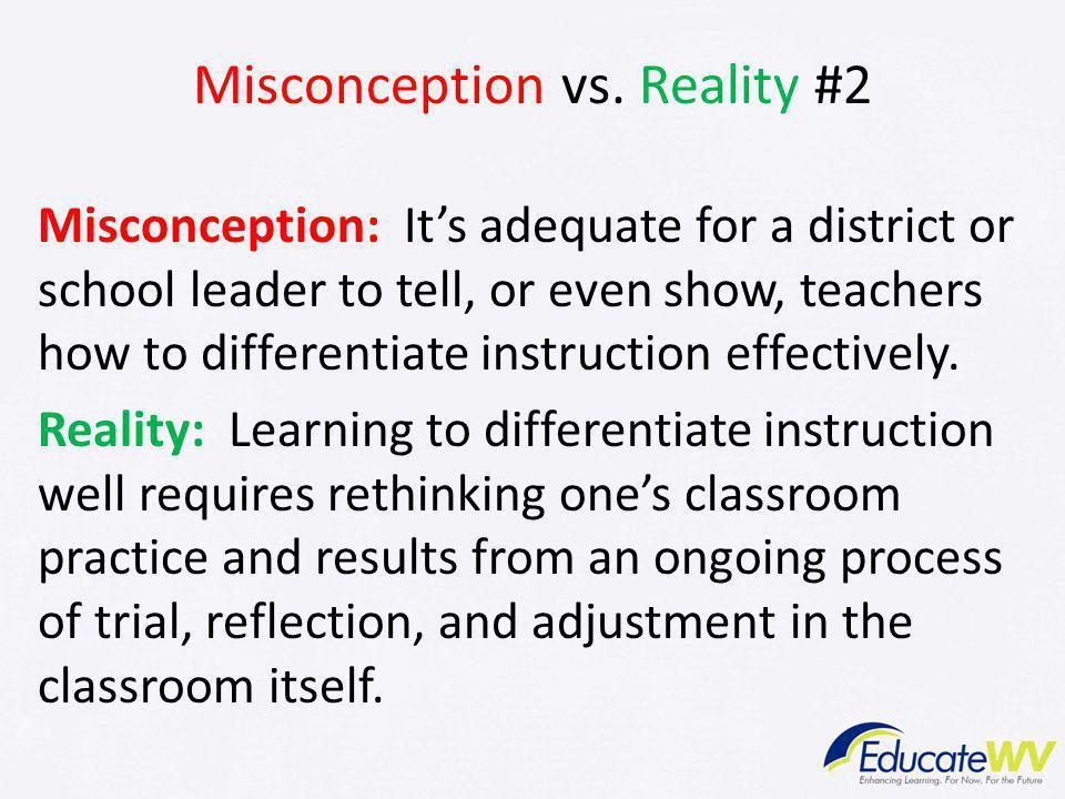 Misconception vs.