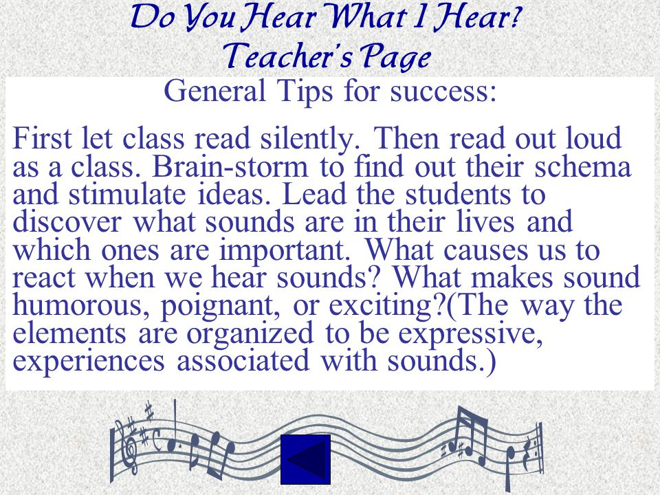 Do You Hear What I Hear.Teacher's Page General Tips for success: First let class read silently.