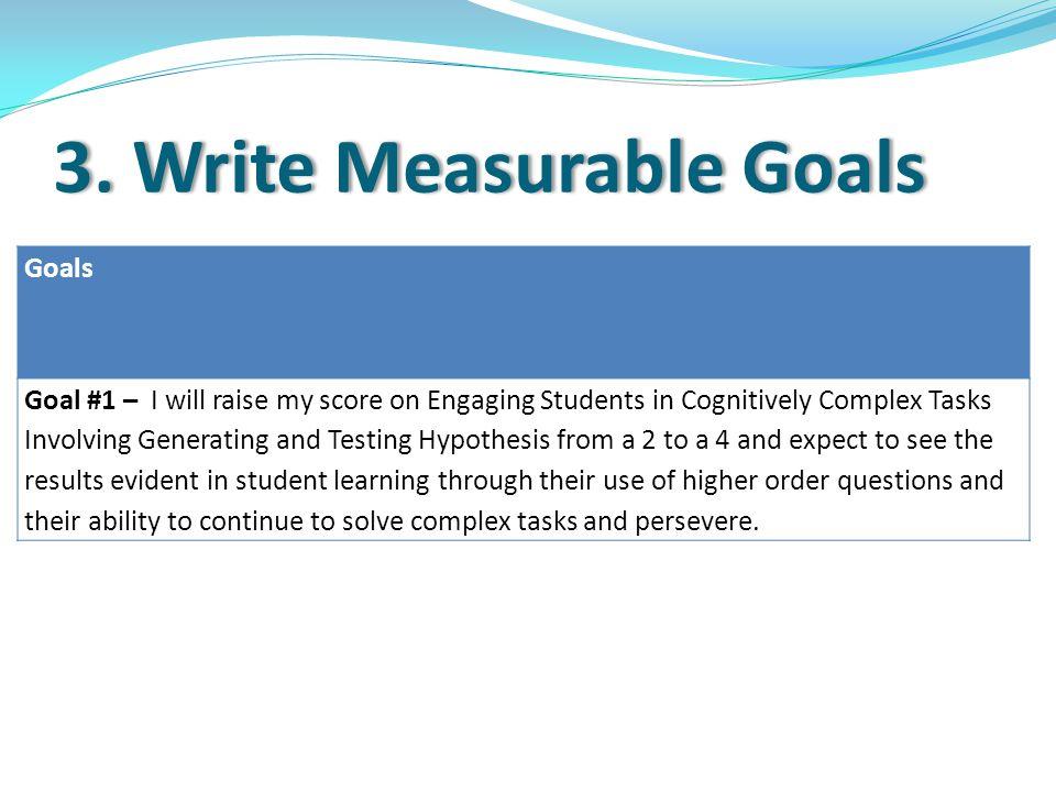 3. Write Measurable Goals3.