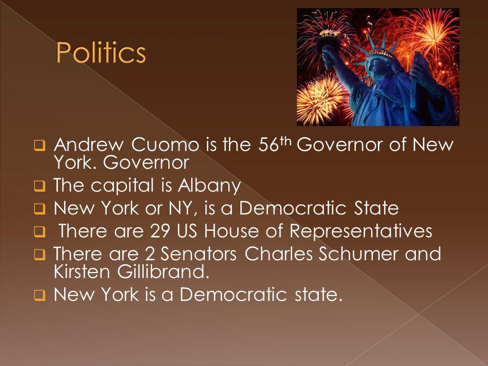  Andrew Cuomo is the 56 th Governor of New York.