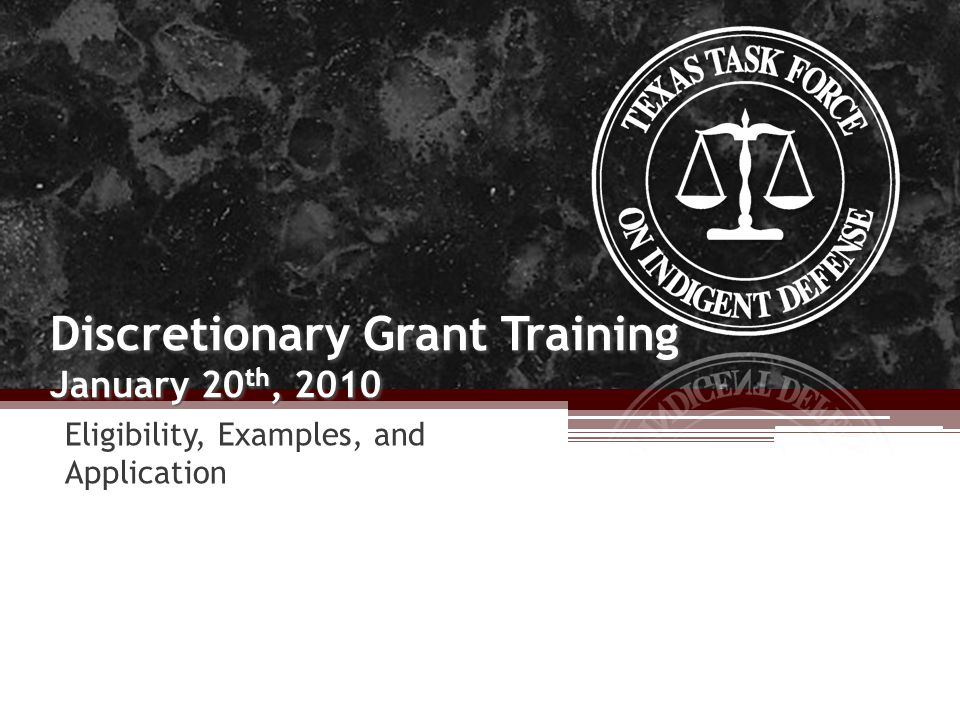 Discretionary Grant Training January 20 th, 2010 Eligibility, Examples, and Application