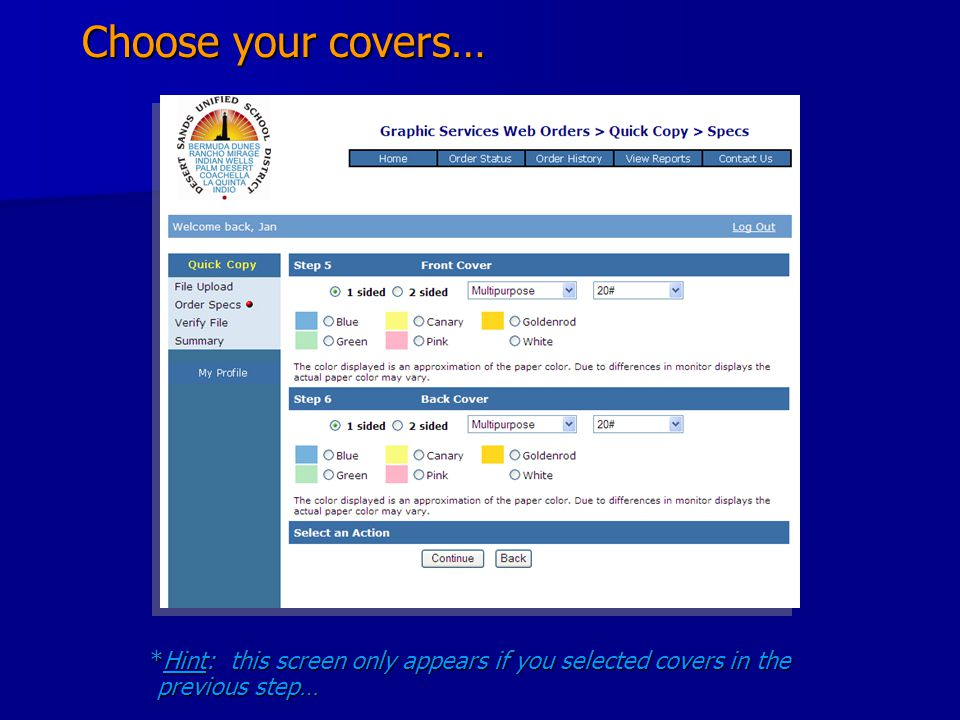 Choose your covers… *Hint: this screen only appears if you selected covers in the previous step…
