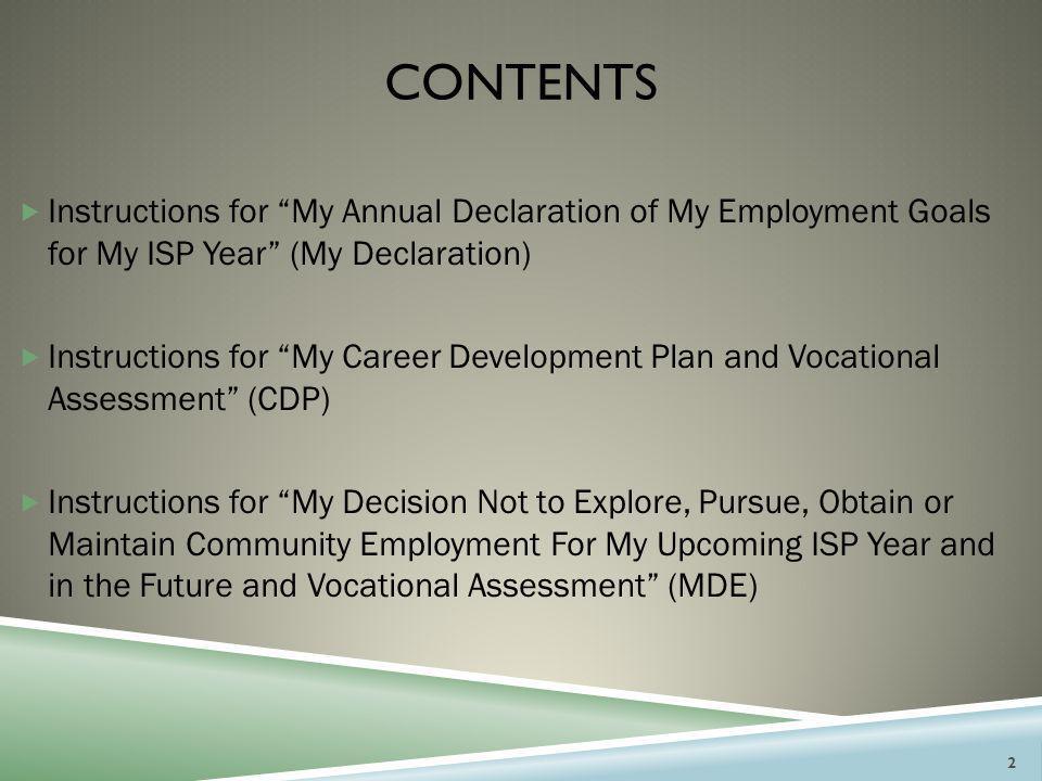 MY ANNUAL DECLARATION OF MY EMPLOYMENT GOALS FOR MY ISP YEAR (MY DECLARATION) 3