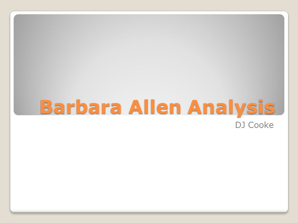 Barbara Allen Analysis DJ Cooke