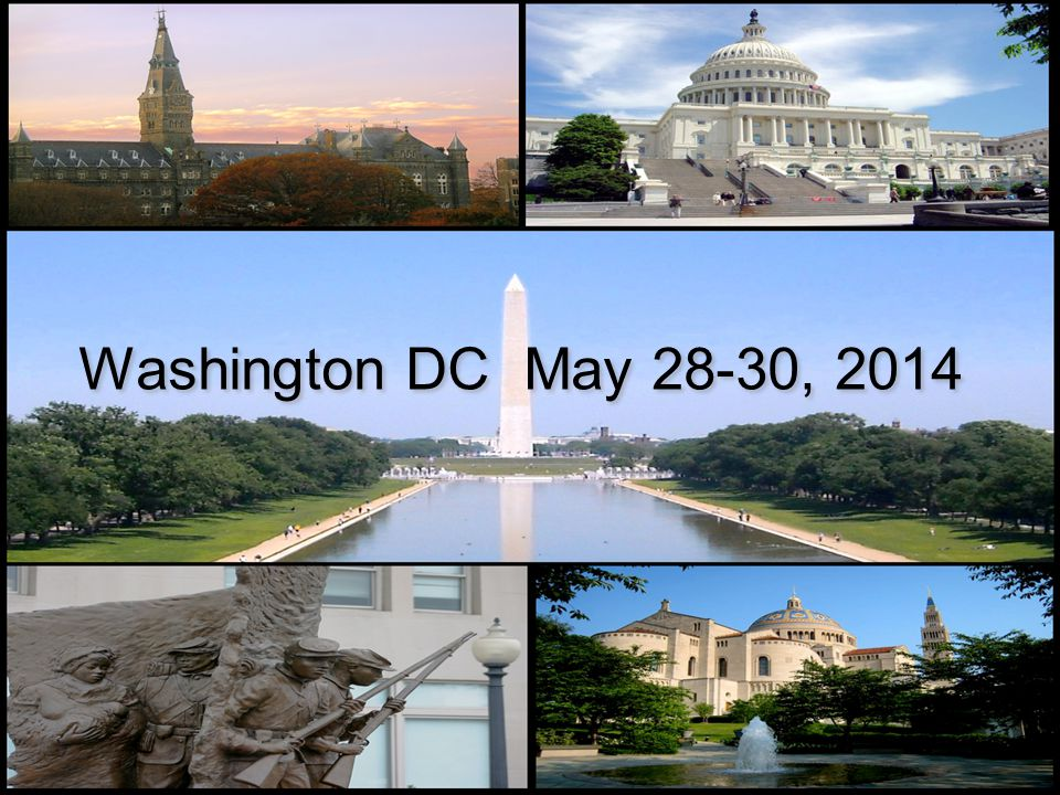 Washington DC May 28-30, 2014