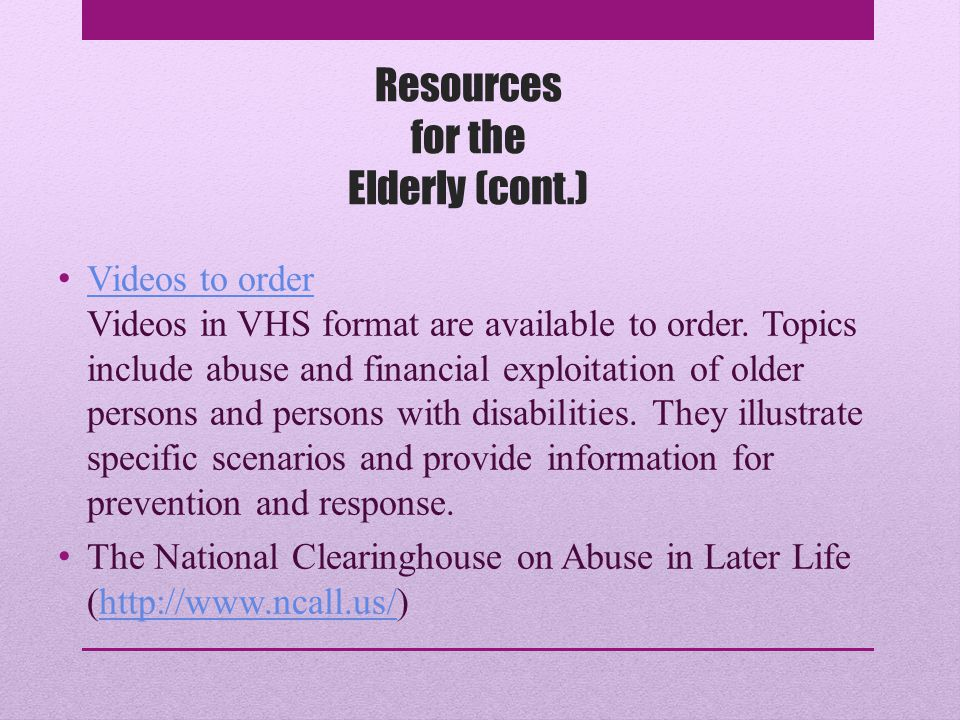 Resources for the Elderly National Center on Elder Abuse (NCEA) The National Center on Elder Abuse (NCEA) serves as a national resource center dedicated to the prevention of elder mistreatment.