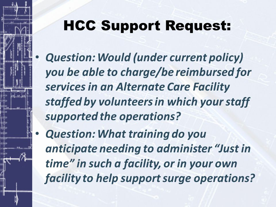 Other items: MRC volunteers have been contacting the coordinator to offer overnight and morning/weekend hours.