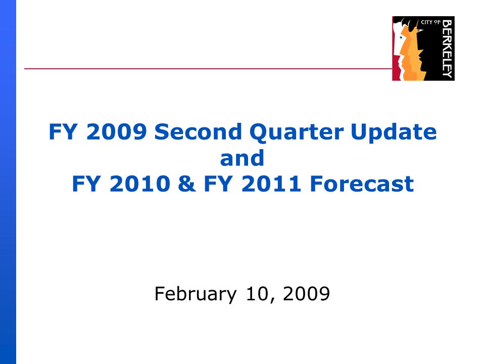 FY 2009 Second Quarter Update and FY 2010 & FY 2011 Forecast February 10, 2009
