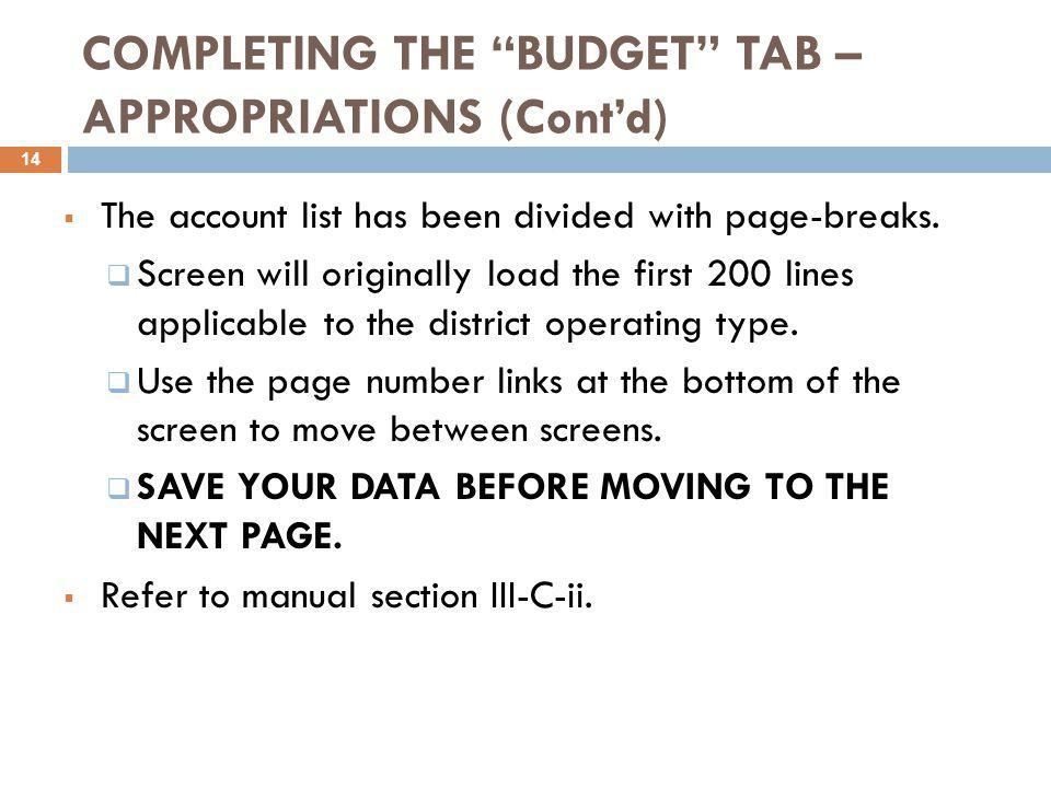 COMPLETING THE BUDGET TAB – APPROPRIATIONS (Cont'd)  The account list has been divided with page-breaks.