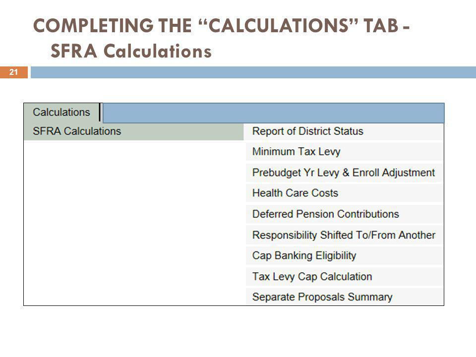COMPLETING THE CALCULATIONS TAB - SFRA Calculations 21