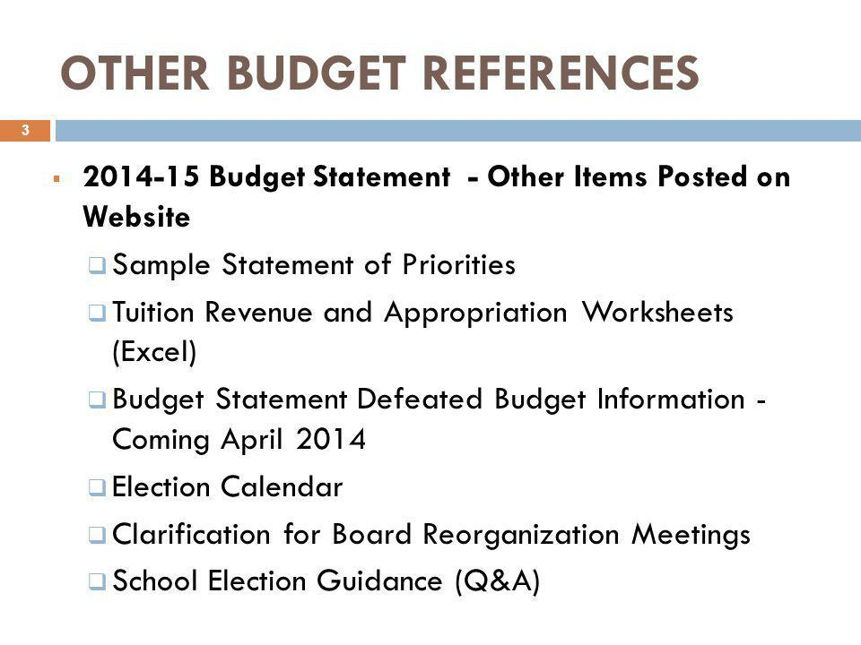 OTHER BUDGET REFERENCES  2014-15 Budget Statement - Other Items Posted on Website  Sample Statement of Priorities  Tuition Revenue and Appropriatio