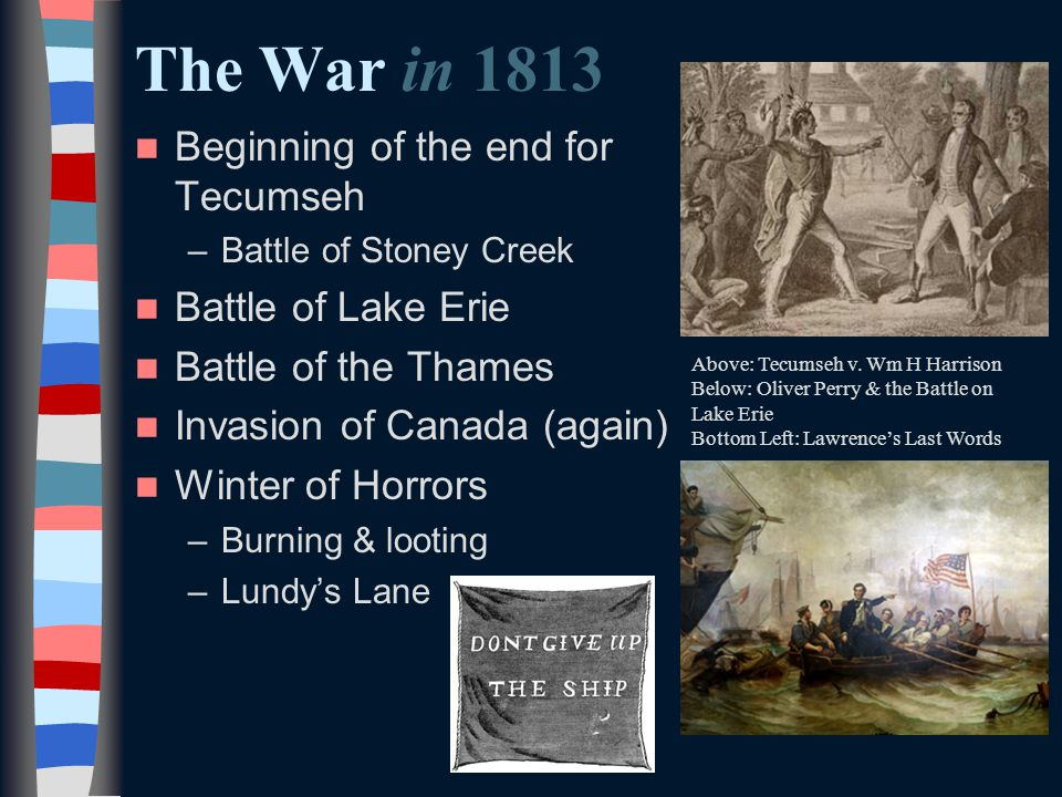 The War in the summer of 1814 Washington DC burned Hartford Convention meets Canada invades –Battle of Plattsburgh Bay Battle of Baltimore –F.S.
