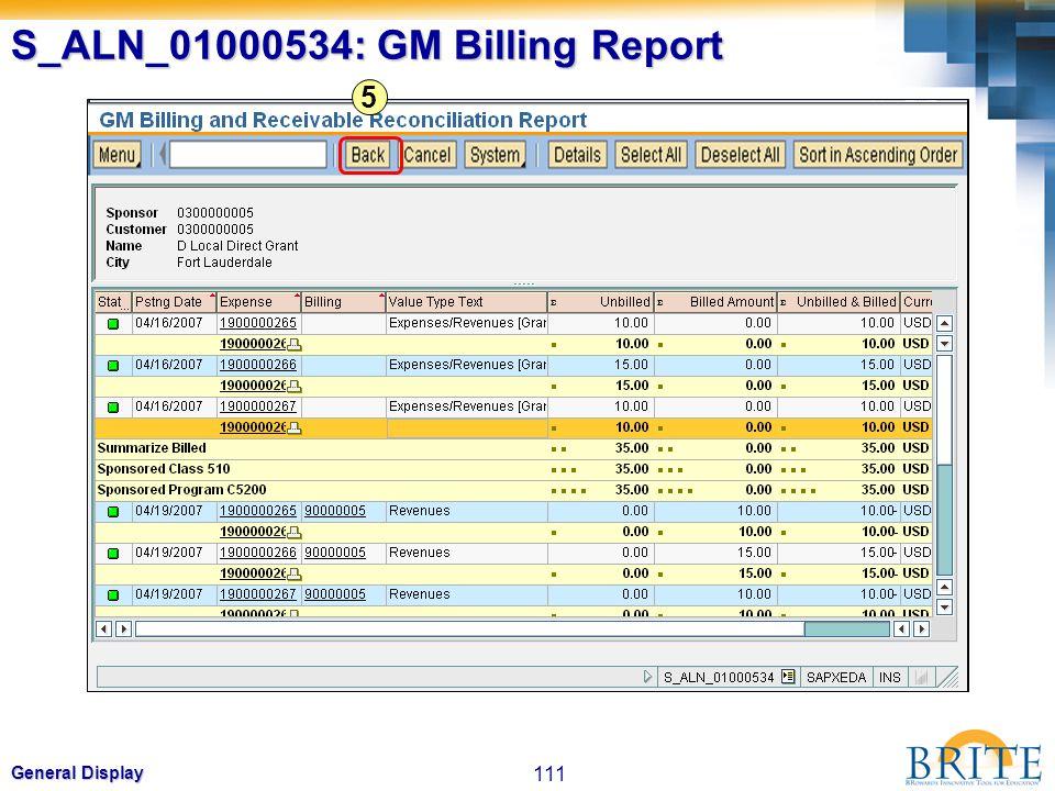 111 General Display S_ALN_01000534: GM Billing Report 5
