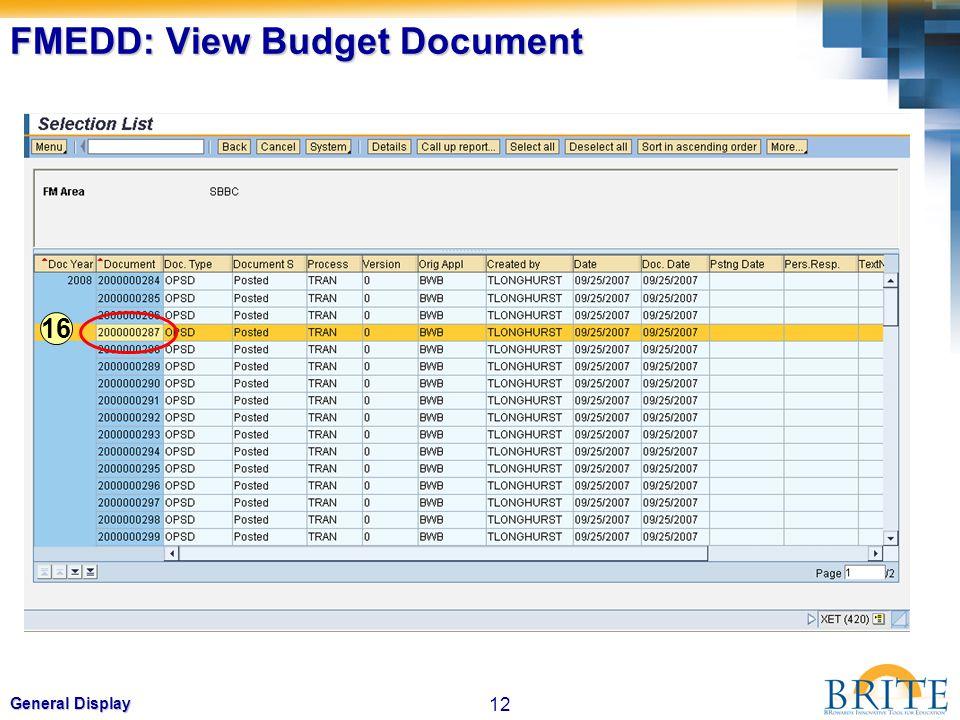12 General Display FMEDD: View Budget Document 16
