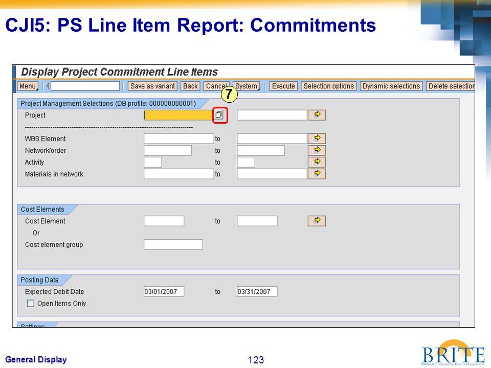 123 General Display 7 CJI5: PS Line Item Report: Commitments