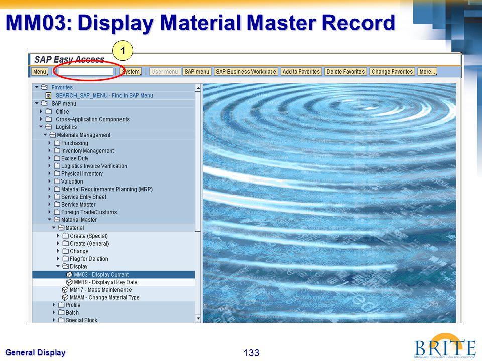 133 General Display MM03: Display Material Master Record 1