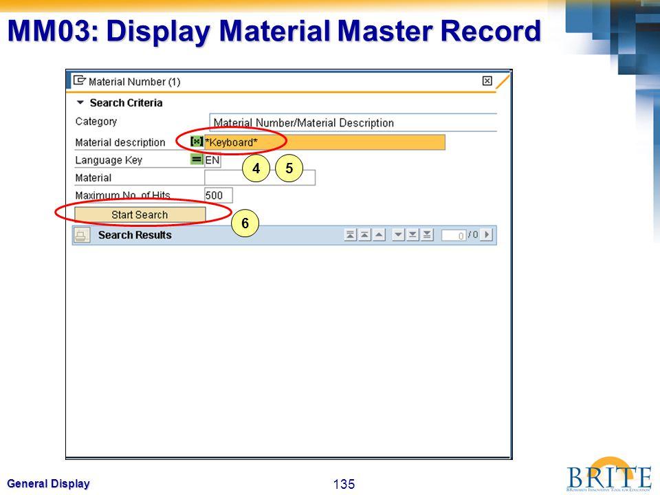 135 General Display 4 6 5 MM03: Display Material Master Record