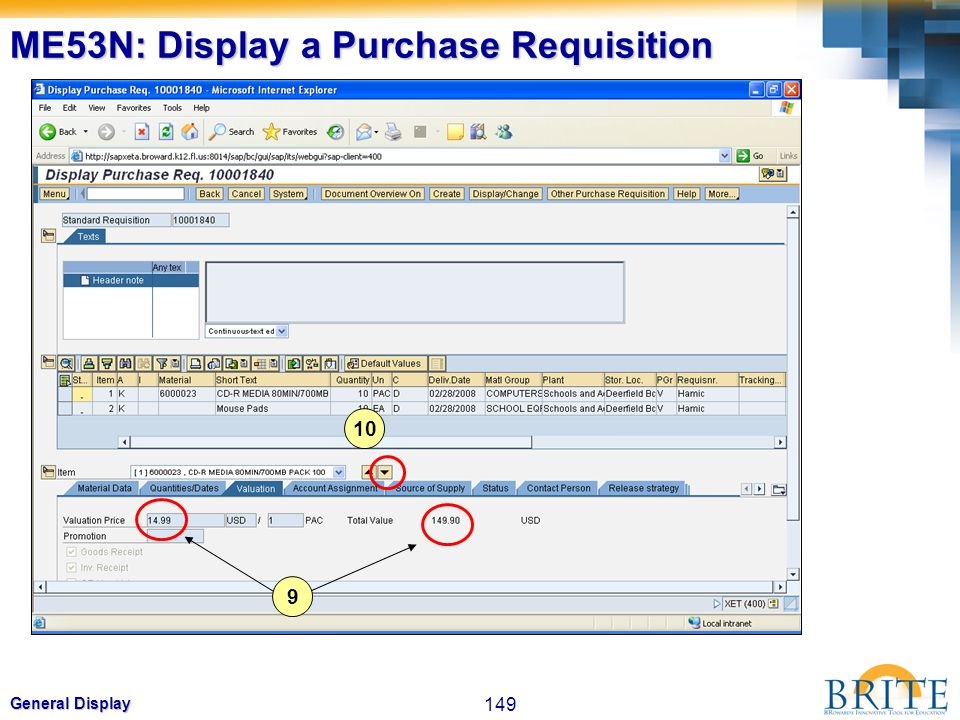 149 General Display ME53N: Display a Purchase Requisition 9 10