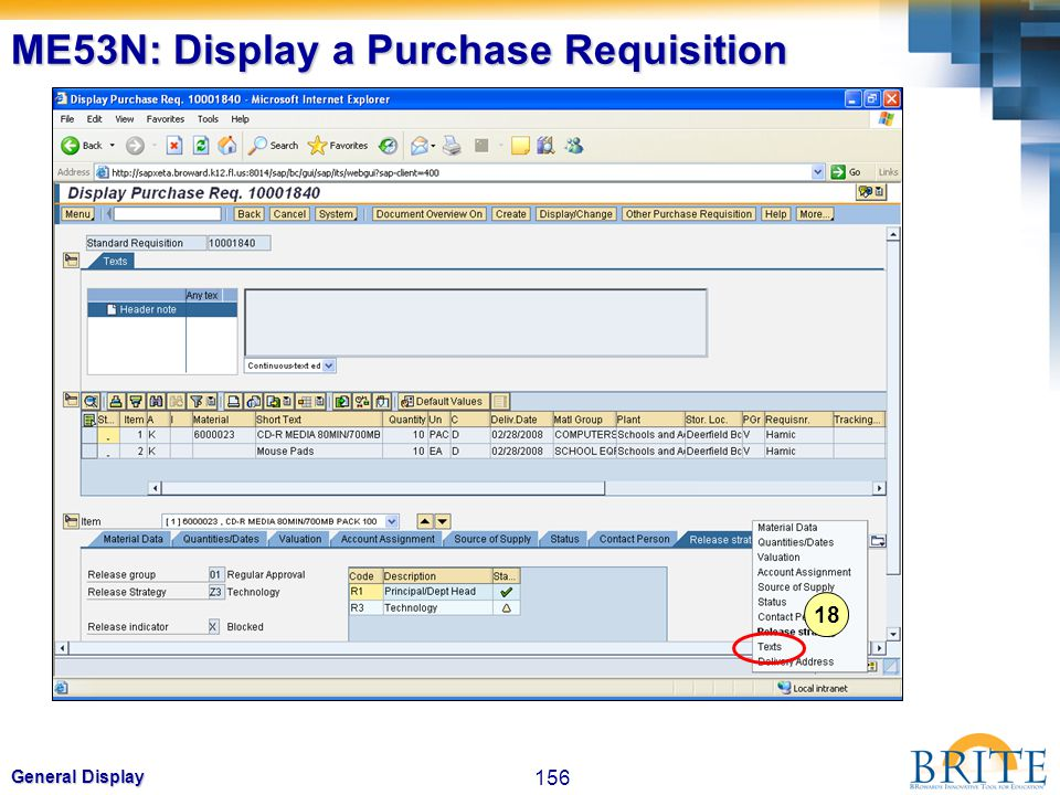 156 General Display ME53N: Display a Purchase Requisition 18