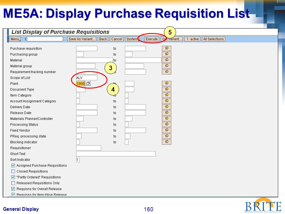 160 General Display 3 4 5 ME5A: Display Purchase Requisition List