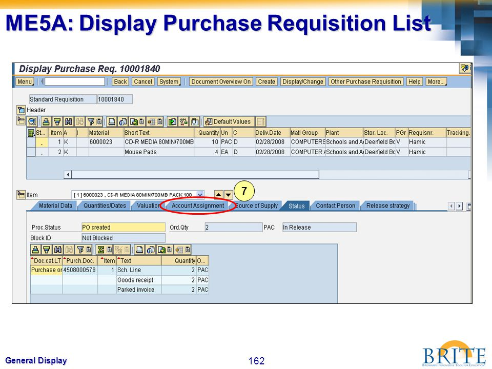 162 General Display 7 ME5A: Display Purchase Requisition List