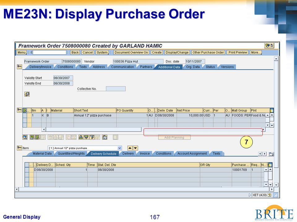 167 General Display 7 ME23N: Display Purchase Order