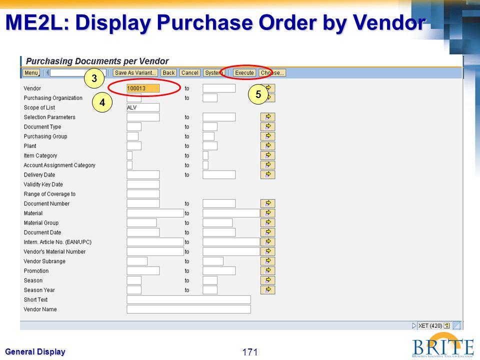 171 General Display 3 4 5 ME2L: Display Purchase Order by Vendor