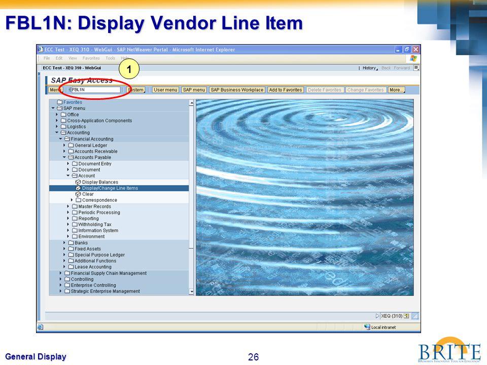 26 General Display FBL1N: Display Vendor Line Item 1