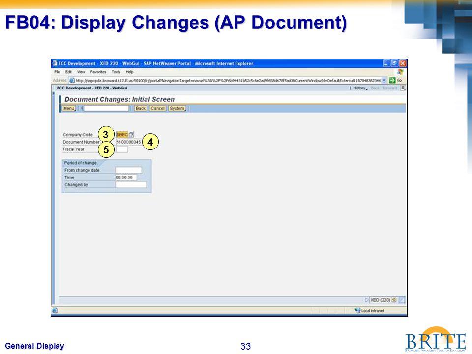 33 General Display FB04: Display Changes (AP Document) 3 4 5
