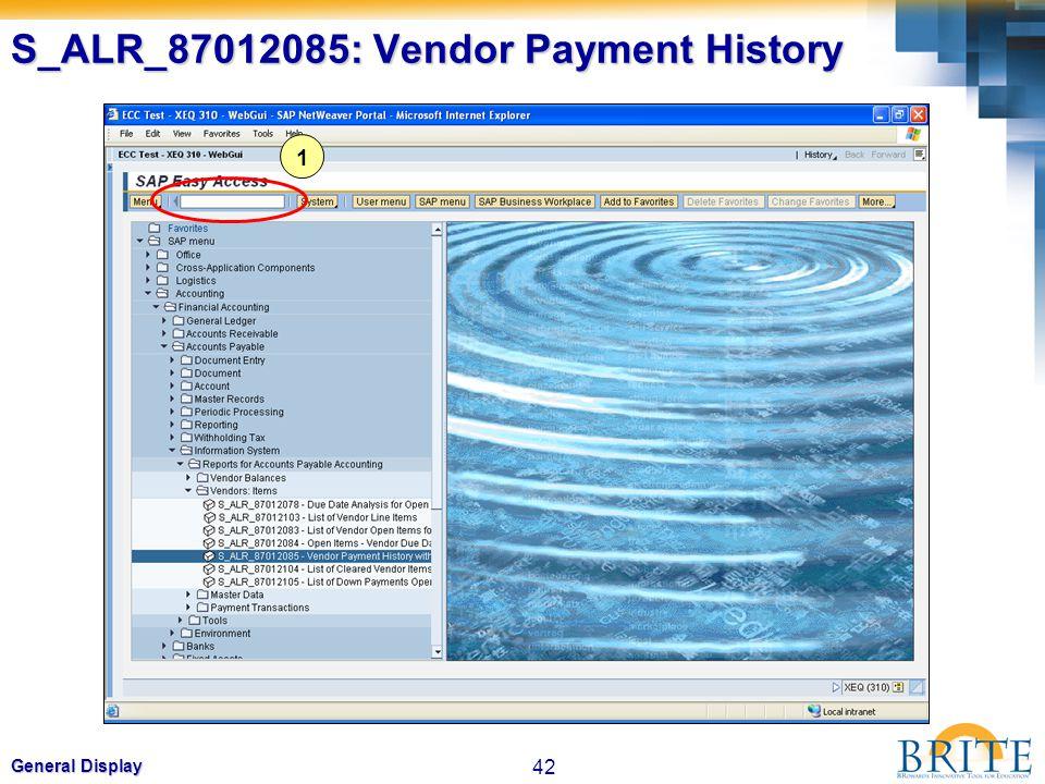 42 General Display S_ALR_87012085: Vendor Payment History 1