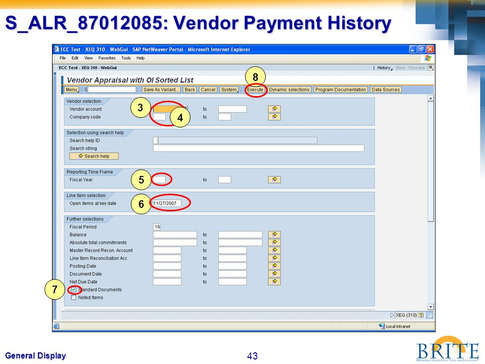 43 General Display S_ALR_87012085: Vendor Payment History 5 6 7 8 3 4