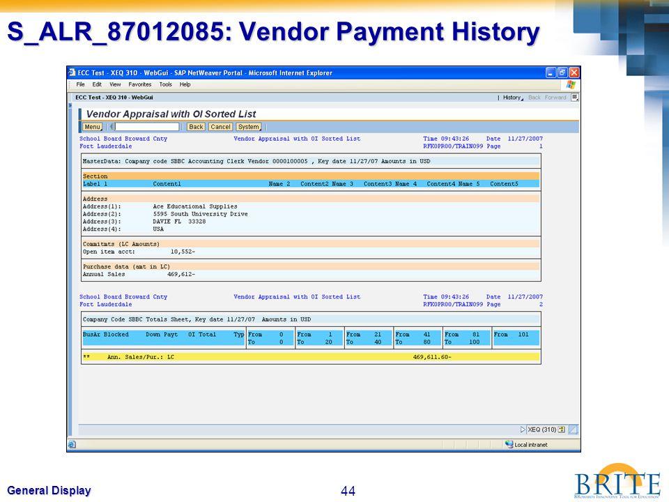 44 General Display S_ALR_87012085: Vendor Payment History