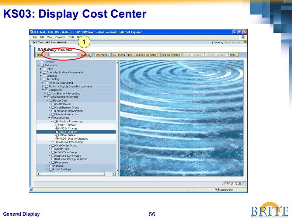 56 General Display KS03: Display Cost Center 1