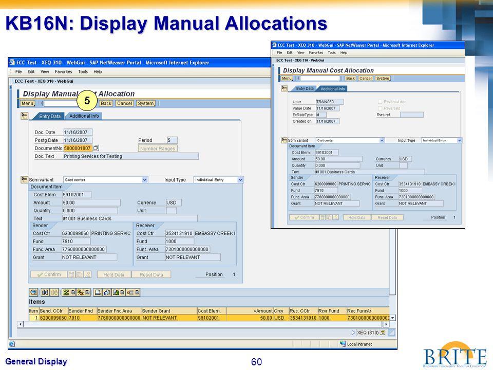 60 General Display KB16N: Display Manual Allocations 5