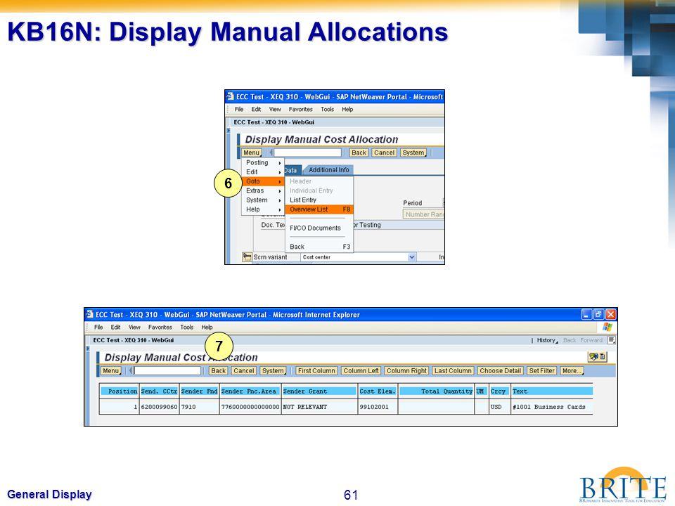 61 General Display KB16N: Display Manual Allocations 6 7